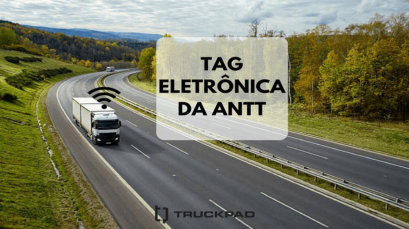 ANTT divulga cronograma da TAG eletrônica