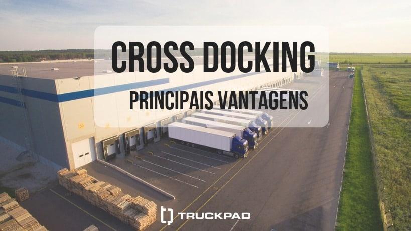 Por que o cross docking pode ser eficaz para a sua empresa