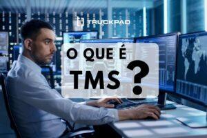 O que é TMS?