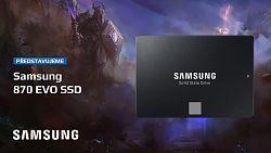 Samsung SSD 870 EVO, dejte sbohem pomalým diskům