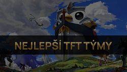 Nejlepší TFT týmy pro patch 11.5