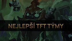 Nejlepší TFT týmy pro patch 11.9