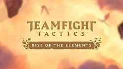 Nový TFT pass v Rise of the Elements nabídne lepší odměny