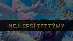 Nejlepší TFT týmy pro patch 10.22