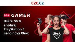 Soutěžte o PlayStation 5 nebo Xbox Series X v rámci Be a Gamer na CZC.cz