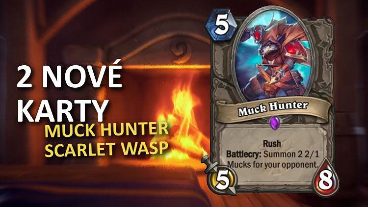 2 nové Rush karty odhalené - Muck Hunter a Scarlet Wasp