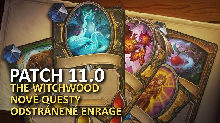PATCH 11.0: The Witchwood je v hre, koniec Enrage, 135 nových kariet a desiatky opravených bugov