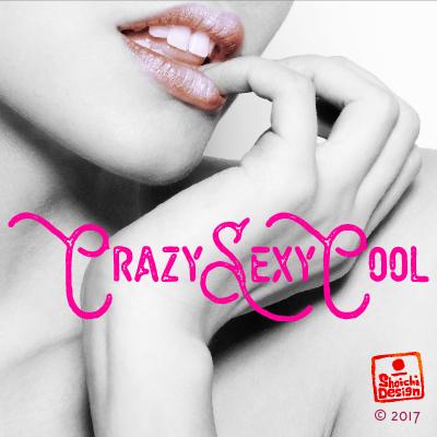 CrazySexyCool © Shoichi Design 2017