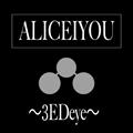 ALICEIYOU〜3EDeye/etc〜