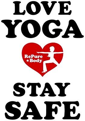 LOVE YOGA STAY SAFE