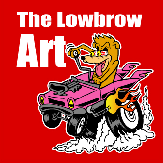 The Lowbrow Art