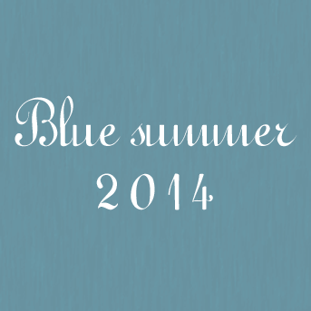 Blue summer -since 2014-