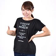 DEEDS NOT WORDS monochrome 4.6oz Fine Fit Ladies Tshirts(DALUC)