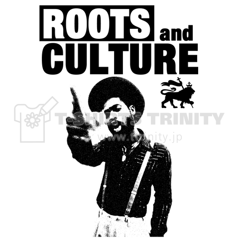 ROOTS AND CULTURE