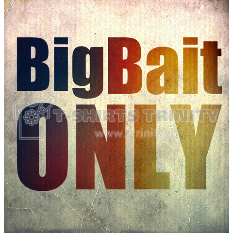 BigBait Only