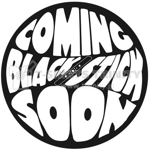 COMINGSOON BlackStick