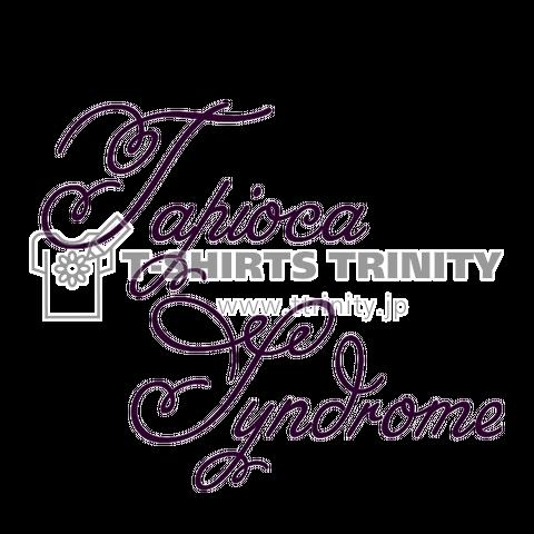 Tapioca syndrome