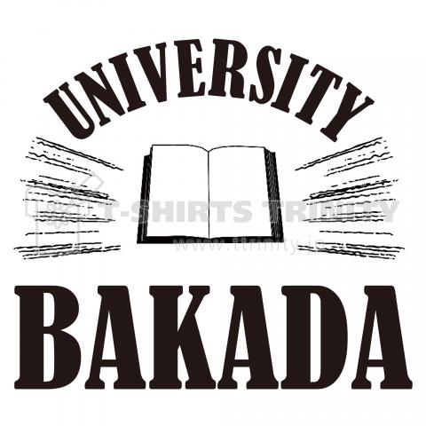 BAKADA UNIVERSITY「バカダ大学」