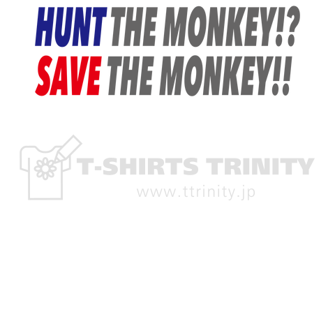 SAVE THE MONKEY