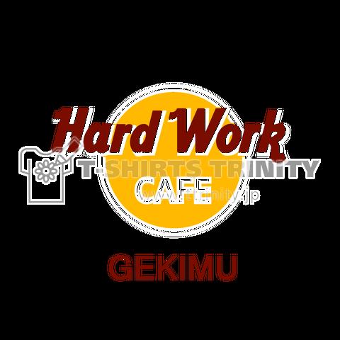 Hard Work CAFE