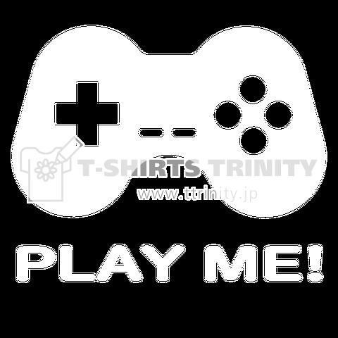 PLAY ME!白