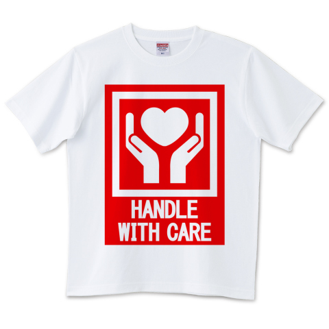 HANDLE_WITH_CARE 6.2オンスTシャツ(United Athle)