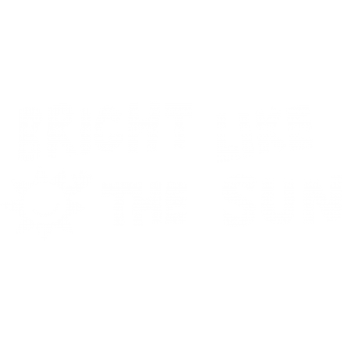 BRIGHT LIKE THE SUN-wh
