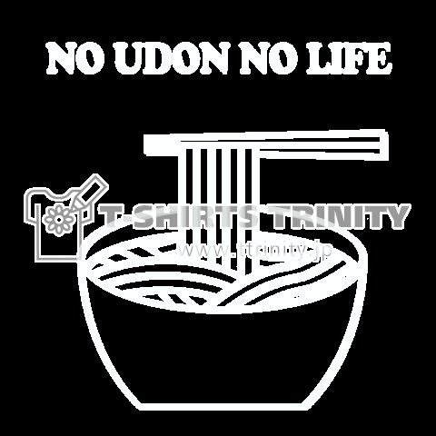 NO UDON NO LIFE(white)