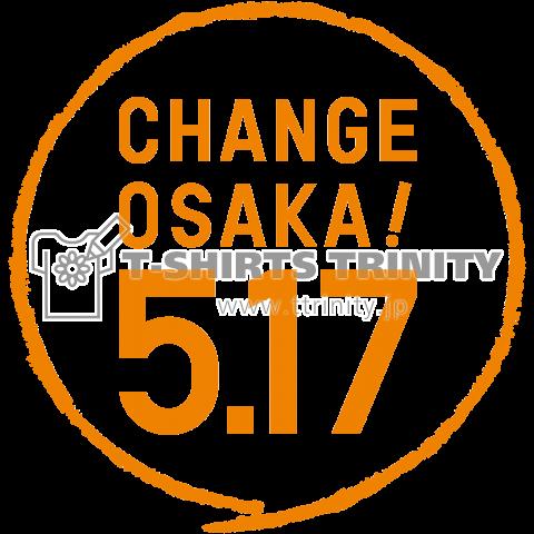 CHANGE OSAKA! 5.17 -オレンジ-