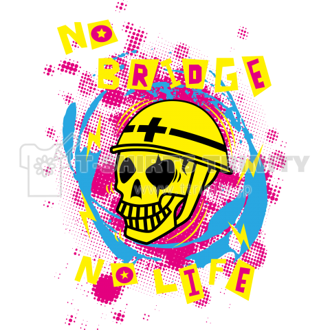 no bridge no life