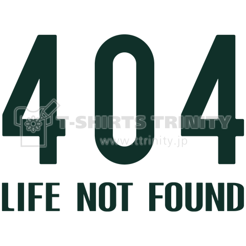 404 Life Not Found 01