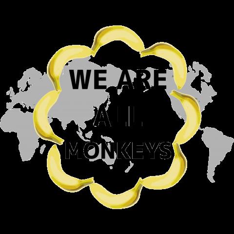 バナナの輪 We are all monkeys