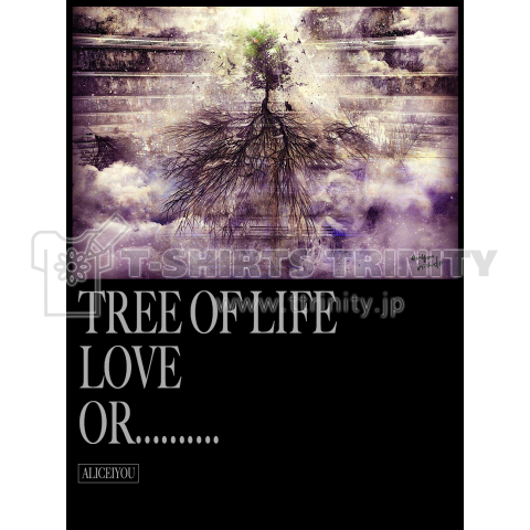 TREE OF LIFE LOVE OR..........
