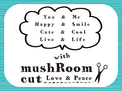 mushRoomcut