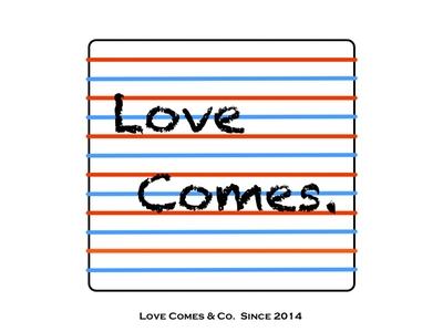 Love Comes.