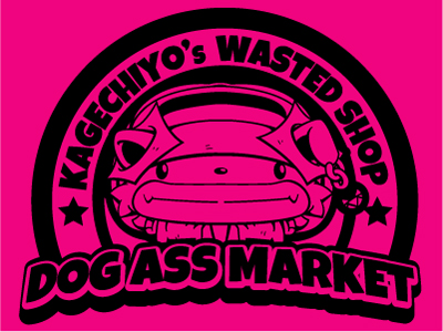 KAGECHIYO'S WASTED SHOP  -DOG ASS MARKET-
