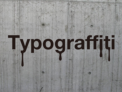 Typograffiti by Alan Smithee Design