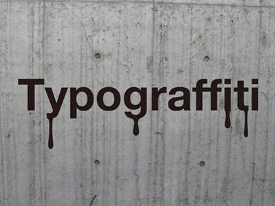 Typograffiti by Alan Smithee Design