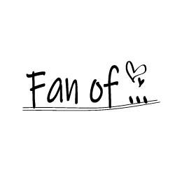 Fan of ...