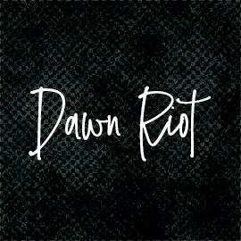 Dawn Riot