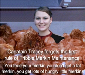 Captain Tracy up to her neck in merkins