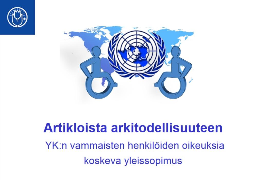 Kuvassa on YK:n tunnus ja kaksi pyörätuolin merkkiä.