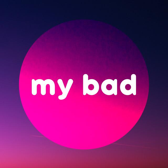 My Bad