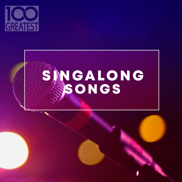 100 Greatest Singalong Songs