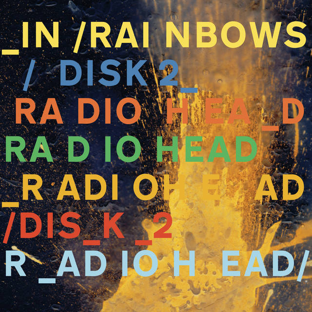 In Rainbows (Disk 2)