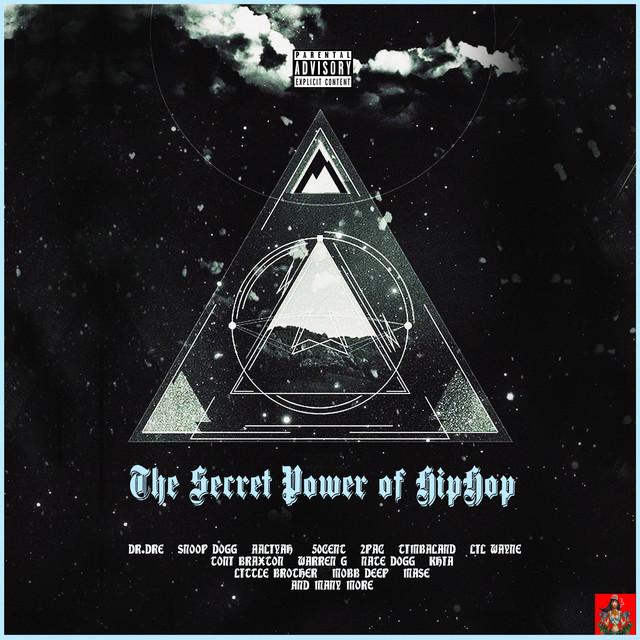 The Secret Power of Hip Hop