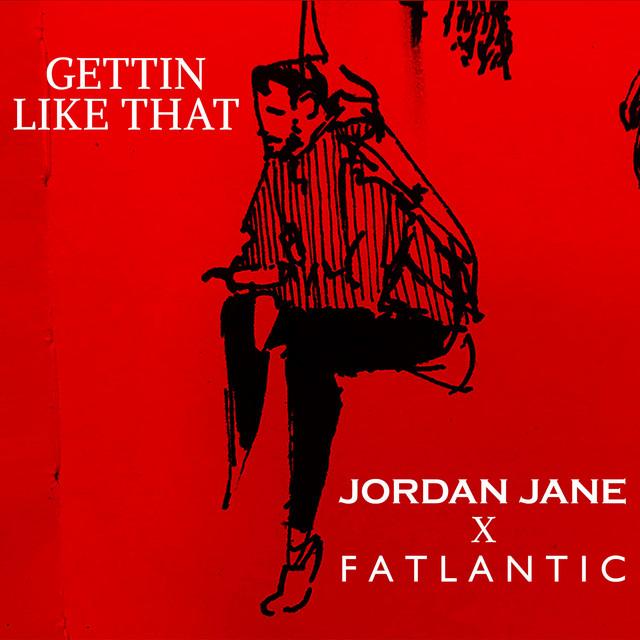 Gettin Like That (with Fatlantic)