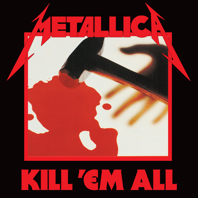 Kill 'Em All (Deluxe / Remastered)