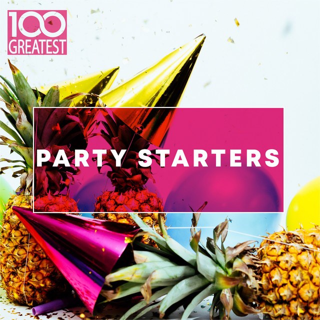 100 Greatest Party Starters