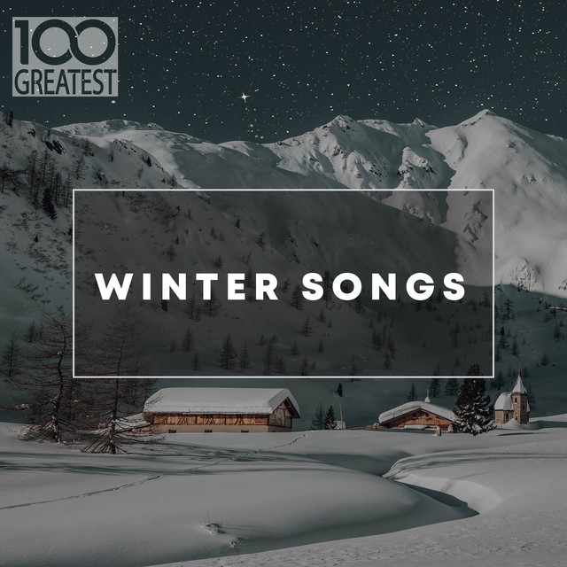 100 Greatest Winter Songs